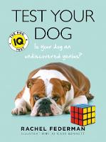 Federman, Rachel - Test Your Dog: Is Your Dog an Undiscovered Genius? - 9780008149659 - KCG0001203