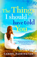 Harrington, Carmel - The Things I Should Have Told You - 9780008150105 - KRS0029499