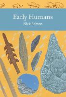 Ashton, Nicholas - Early Humans (Collins New Naturalist Library) - 9780008150358 - V9780008150358