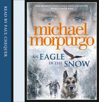 Morpurgo, Michael - An Eagle in the Snow - 9780008153151 - V9780008153151