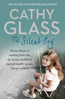 Glass, Cathy - The Silent Cry - 9780008153717 - 9780008153717