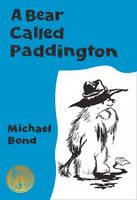 Bond, Michael - A Bear Called Paddington (Paddington) - 9780008154011 - V9780008154011