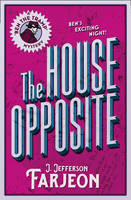 Farjeon, J. Jefferson - The House Opposite (The Detective Club) - 9780008155865 - V9780008155865