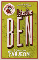 Farjeon, J. Jefferson - Detective Ben (Ben the Tramp Mysteries) - 9780008156008 - V9780008156008