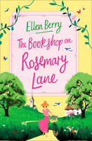 Berry, Ellen - The Bookshop on Rosemary Lane - 9780008157128 - KSG0019906
