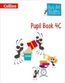 - Pupil Book 4c (Busy Ant Maths European Edition) - 9780008157487 - V9780008157487