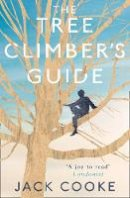 Cooke, Jack - The Tree Climber's Guide - 9780008157609 - KRS0029530