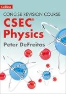 Collins UK - Concise Revision Course – Physics - a Concise Revision Course for CSEC® - 9780008157890 - V9780008157890