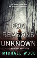 Wood, Michael - For Reasons Unknown - 9780008158675 - V9780008158675