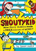 Mayle, Simon - How Harry Riddles Made a Mega Amount of Money (Shoutykid) - 9780008158927 - KSG0015191