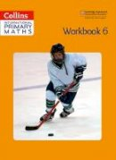 Clarke, Peter - Collins International Primary Maths – Workbook 6 - 9780008160050 - V9780008160050