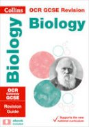 Collins UK - Collins GCSE Revision and Practice: New 2016 Curriculum – OCR Gateway GCSE Biology: Revision Guide - 9780008160722 - V9780008160722