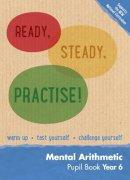 Keen Kite Books - Year 6 Mental Arithmetic Pupil Book: Maths KS2 (Ready, Steady, Practise!) - 9780008161255 - V9780008161255