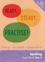 Keen Kite Books - Year 6 Spelling Pupil Book: English KS2 (Ready, Steady, Practise!) - 9780008161576 - V9780008161576