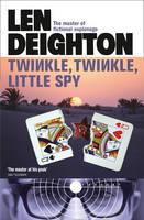 Deighton, Len - Twinkle Twinkle Little Spy - 9780008162191 - V9780008162191
