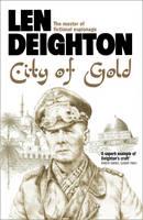 Deighton, Len - City of Gold - 9780008162214 - V9780008162214