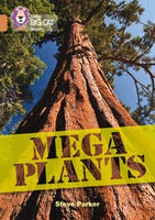 Parker, Steve - Mega Plants: Band 12/Copper (Collins Big Cat) - 9780008163792 - V9780008163792