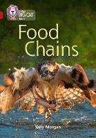 Morgan, Sally - Food Chains: Band 14/Ruby (Collins Big Cat) - 9780008163891 - V9780008163891