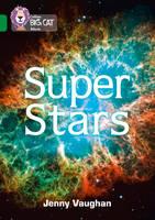 Collins UK - Collins Big Cat – Super Stars: Band 15/Emerald - 9780008163938 - V9780008163938