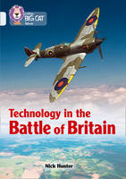 Collins UK - Collins Big Cat – Technology in the Battle of Britain: Band 17/Diamond - 9780008164003 - V9780008164003
