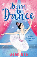 Ure, Jean - Born to Dance (Dance Trilogy, Book 1) - 9780008164522 - KRS0029095