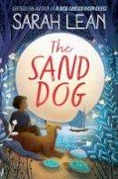 Lean, Sarah - The Sand Dog - 9780008165819 - KSG0015241