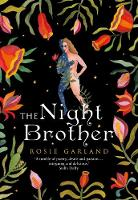 Garland, Rosie - The Night Brother - 9780008166113 - V9780008166113