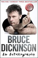 Dickinson, Bruce - What Does This Button Do?: The No.1 Sunday Times Bestselling Autobiography - 9780008172442 - 9780008172442