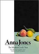 Jones, Anna - The Modern Cook's Year: Over 250 Vibrant Vegetable Recipes to See You Through the Seasons - 9780008172459 - V9780008172459