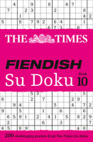 The Times Mind Games - The Times Fiendish Su Doku Book 10: 200 Challenging Su Doku Puzzles - 9780008173807 - V9780008173807