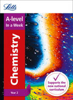Collins Uk - Letts A-level In a Week - New 2015 Curriculum – A-level Chemistry Year 2: In a Week - 9780008179083 - V9780008179083