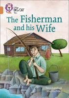 Landman, Tanya, Peluso, Martina - The Fisherman and his Wife: Band 12/Copper (Collins Big Cat Tales) - 9780008179311 - V9780008179311