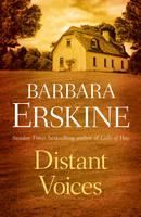 BARBARA ERSKINE - DISTANT VOICES- PB - 9780008180911 - V9780008180911