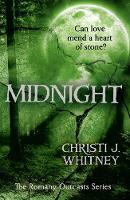 Whitney, Christi J. - Midnight (The Romany Outcasts Series, Book 3) - 9780008181536 - V9780008181536