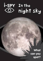 i-SPY - i-SPY In the night sky: What can you spot? (Collins Michelin i-SPY Guides) - 9780008182816 - V9780008182816