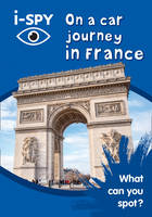 i-SPY - i-SPY On a car journey in France: What can you spot? (Collins Michelin i-SPY Guides) - 9780008182885 - V9780008182885