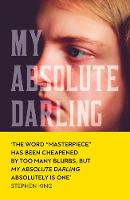 Tallent, Gabriel - My Absolute Darling: The Sunday Times bestseller - 9780008185213 - KRS0029265