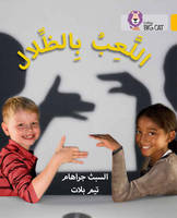 Collins Uk - Playing with Shadows: (Level 9) (Collins Big Cat Arabic) - 9780008185657 - V9780008185657
