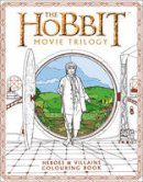 Warner Brothers, Tolkien, J. R. R. - The Hobbit Movie Trilogy Colouring Book (Colouring Books) - 9780008189242 - V9780008189242
