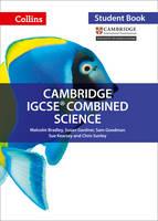 Bradley, Malcolm, Gardner, Susan, Goodman, Sam, Kearsey, Sue, Sunley, Chris - Cambridge IGCSE® Combined Science: Student Book (Collins Cambridge IGCSE ®) - 9780008191542 - V9780008191542