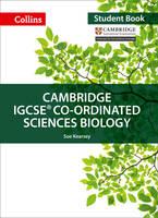 Kearsey, Sue - Cambridge IGCSE® Co-ordinated Sciences Biology: Student Book (Collins Cambridge IGCSE ®) - 9780008191573 - V9780008191573