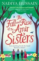 Hussain, Nadiya - The Fall and Rise of the Amir Sisters - 9780008192310 - 9780008192310