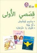 Collins Big Cat - First Stories Big Book: Level 3 (KG) (Collins Big Cat Arabic Reading Programme) - 9780008193898 - V9780008193898