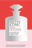 Hughes, Sali - Pretty Iconic - 9780008194536 - V9780008194536