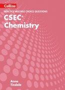 Tindale, Anne - Collins CSEC Chemistry – CSEC Chemistry Multiple Choice Practice - 9780008194727 - V9780008194727