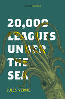 Verne, Jules - 20,000 Leagues Under the Sea (Collins Classics) - 9780008195526 - V9780008195526