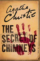 Christie, Agatha - The Secret of Chimneys - 9780008196219 - V9780008196219