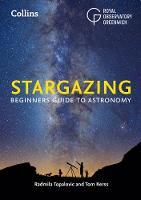 Royal Observatory, Greenwich, Topalovic, Radmila, Kerss, Tom - Stargazing: Beginners Guide to Astronomy - 9780008196271 - V9780008196271
