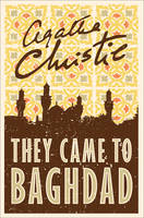 Christie, Agatha - They Came to Baghdad - 9780008196356 - V9780008196356