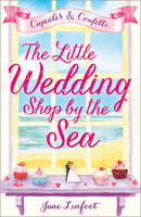 Linfoot, Jane - The Little Wedding Shop by the Sea - 9780008197094 - V9780008197094